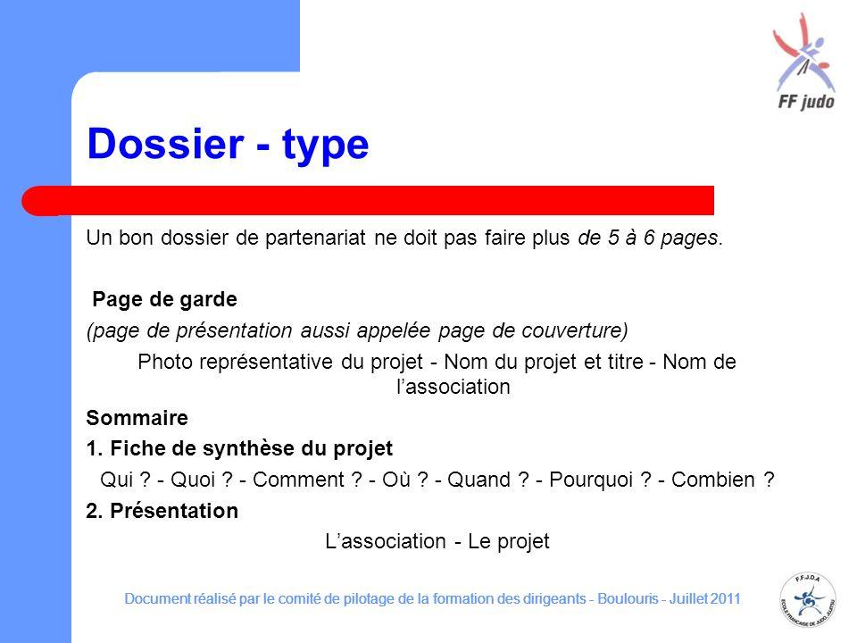 Dossier - type Un bon dossier de partenariat ne doit pas faire plus de 5 à 6 pages. Page de garde (page de présentation aussi appelée page de couvertu