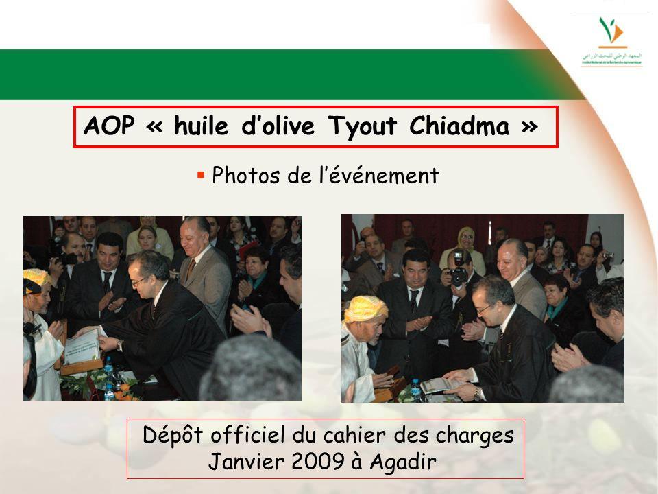 AOP « huile dolive Tyout Chiadma » Photos de lévénement Dépôt officiel du cahier des charges Janvier 2009 à Agadir