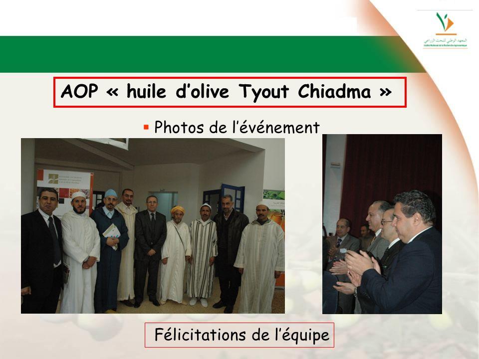 AOP « huile dolive Tyout Chiadma » Photos de lévénement Félicitations de léquipe