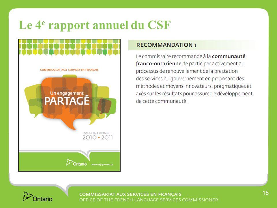 15 Le 4 e rapport annuel du CSF