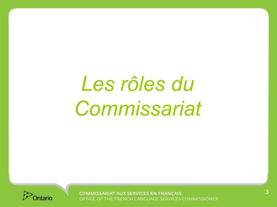 3 Les rôles du Commissariat