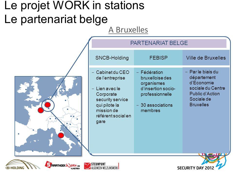 A Bruxelles SNCB-HoldingFEBISP - Cabinet du CEO de lentreprise - Lien avec le Corporate security service qui pilote la mission de référent social en g