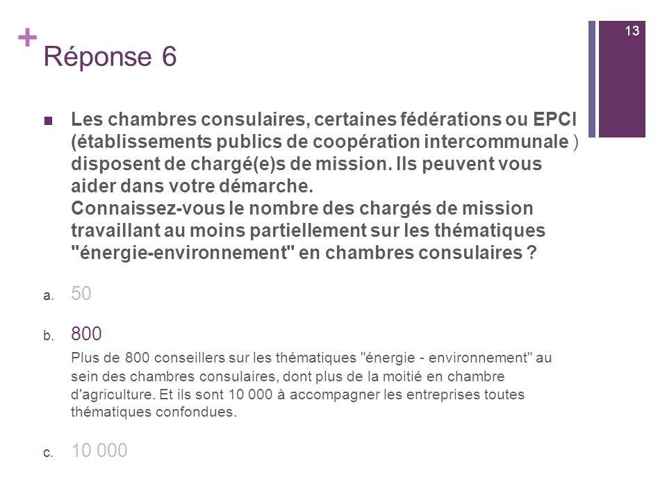+ Les chambres consulaires, certaines fédérations ou EPCI (établissements publics de coopération intercommunale ) disposent de chargé(e)s de mission.