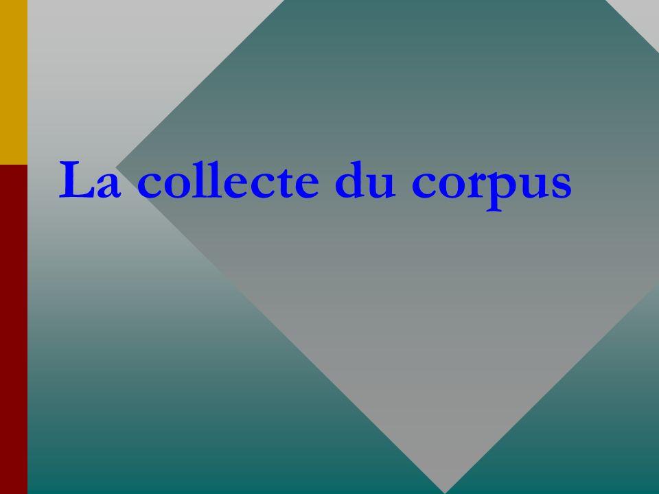 La collecte du corpus