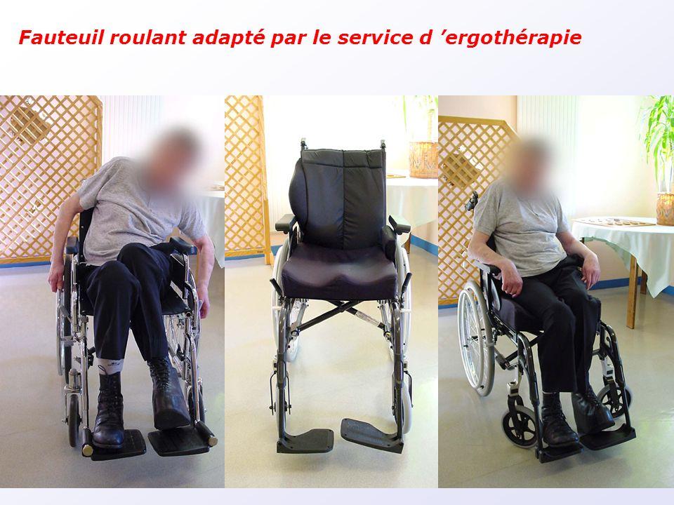 Fauteuil roulant adapté par le service d ergothérapie