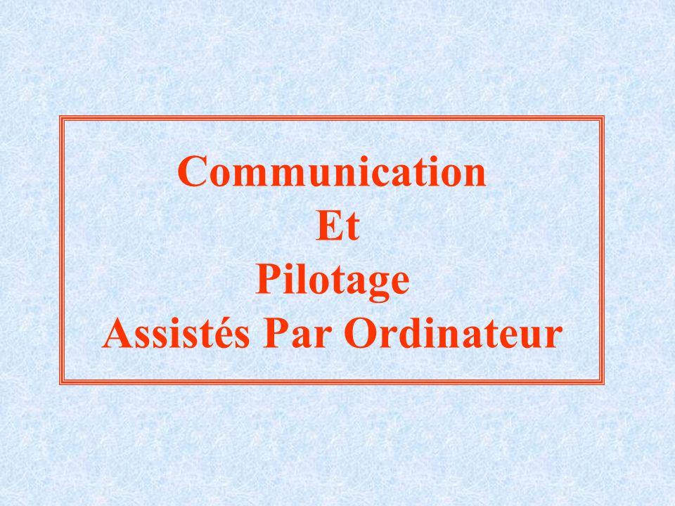 Communication Et Pilotage Assistés Par Ordinateur