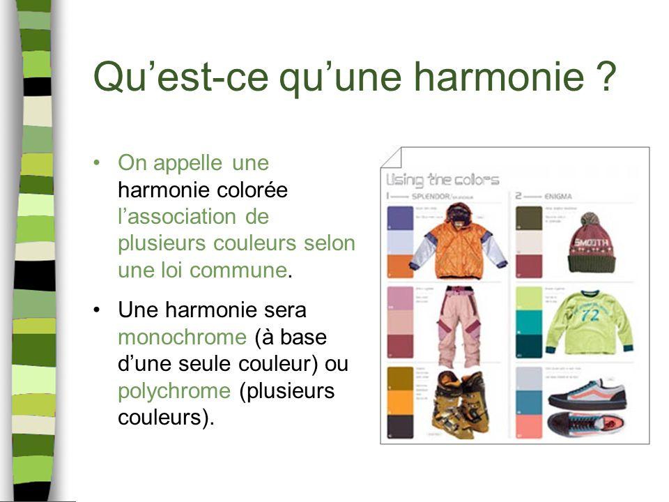 Quest-ce quune harmonie ? On appelle une harmonie colorée lassociation de plusieurs couleurs selon une loi commune. Une harmonie sera monochrome (à ba