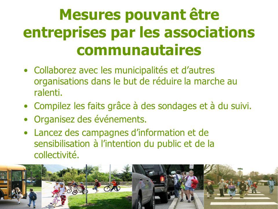 Collaborez avec les municipalités et dautres organisations dans le but de réduire la marche au ralenti.