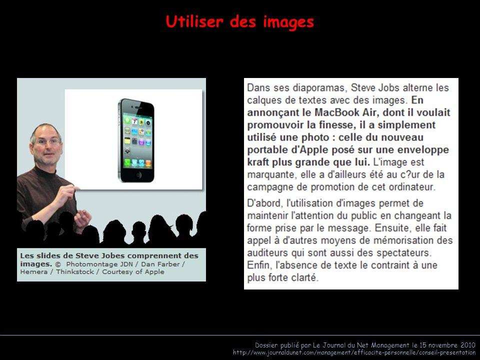 Dossier publié par Le Journal du Net Management le 15 novembre 2010 http://www.journaldunet.com/management/efficacite-personnelle/conseil-presentation Public