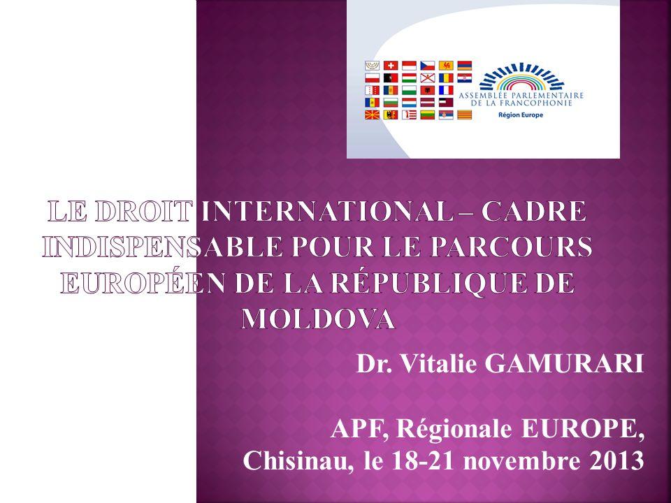 Dr. Vitalie GAMURARI APF, Régionale EUROPE, Chisinau, le 18-21 novembre 2013