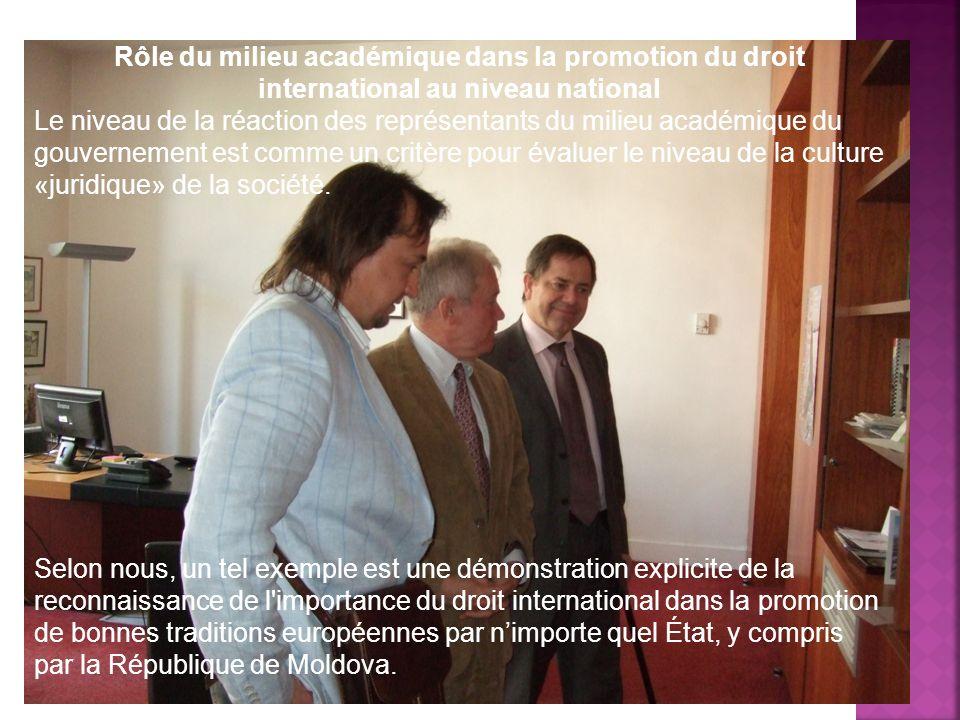 Rôle du milieu académique dans la promotion du droit international au niveau national Le niveau de la réaction des représentants du milieu académique du gouvernement est comme un critère pour évaluer le niveau de la culture «juridique» de la société.