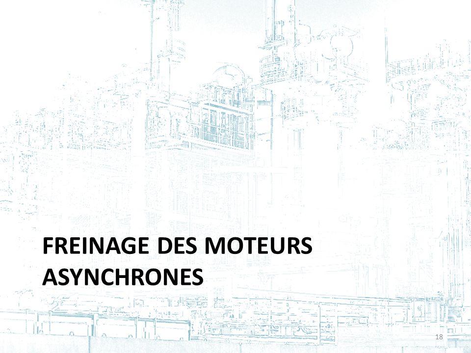 FREINAGE DES MOTEURS ASYNCHRONES 18
