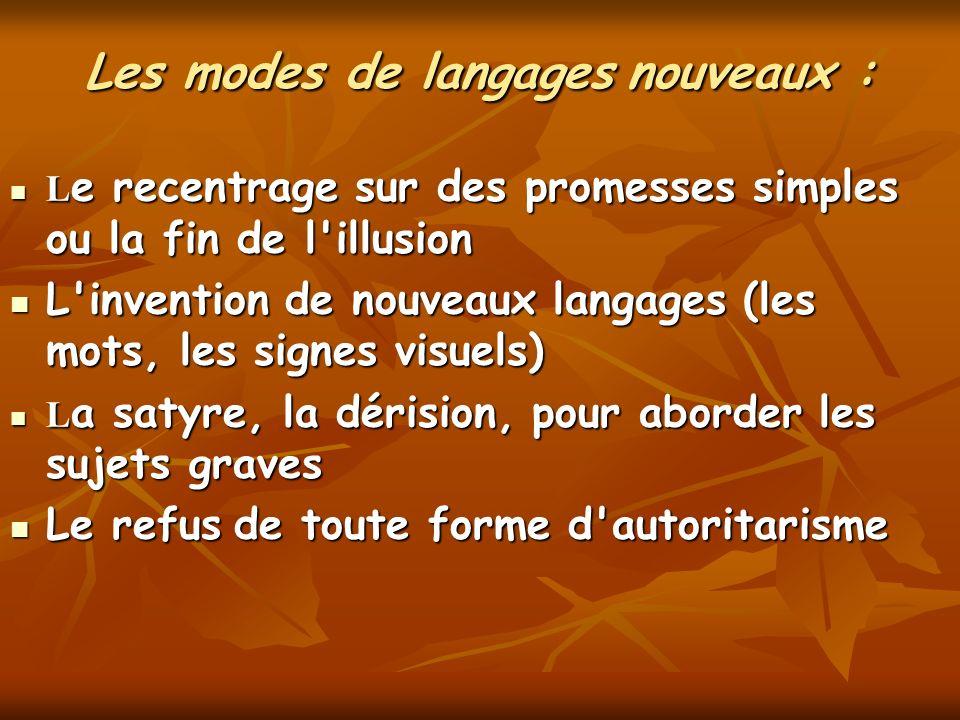 Les modes de langages nouveaux : L e recentrage sur des promesses simples ou la fin de l'illusion L e recentrage sur des promesses simples ou la fin d