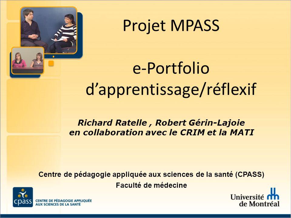 Richard Ratelle, Robert Gérin-Lajoie en collaboration avec le CRIM et la MATI Centre de pédagogie appliquée aux sciences de la santé (CPASS) Faculté d