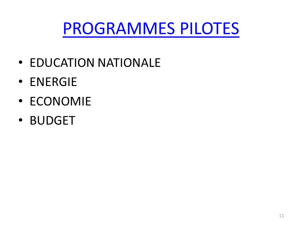 PROGRAMMES PILOTES EDUCATION NATIONALE ENERGIE ECONOMIE BUDGET 11