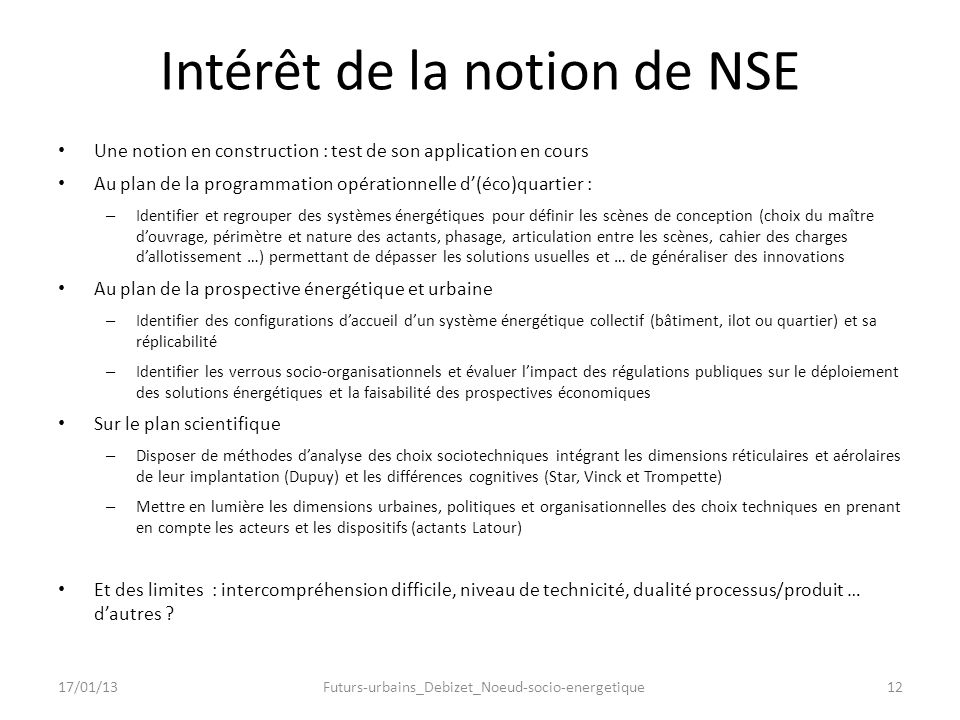 Intérêt de la notion de NSE Une notion en construction : test de son application en cours Au plan de la programmation opérationnelle d(éco)quartier :