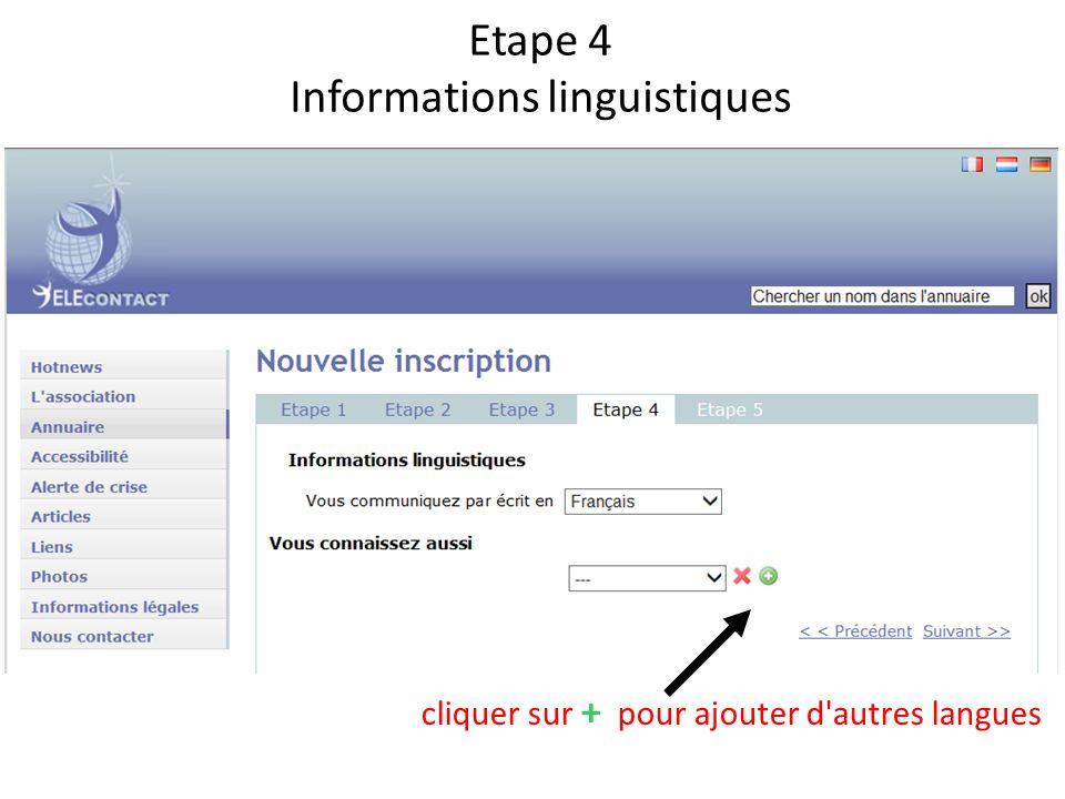 Etape 4 Informations linguistiques cliquer sur + pour ajouter d autres langues
