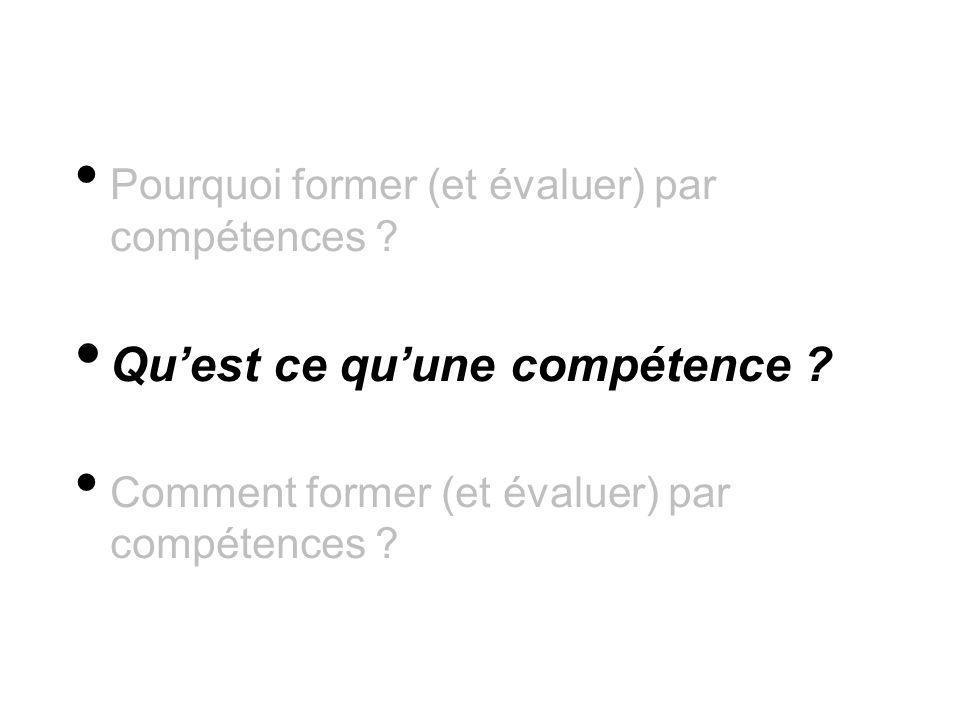 Quest ce quune compétence ? Comment former (et évaluer) par compétences ?