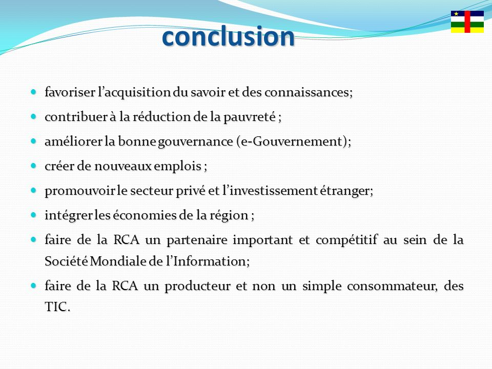 conclusion favoriserlacquisitiondusavoiretdesconnaissances; favoriser lacquisition du savoir et des connaissances; contribueràlaréductiondelapauvreté;