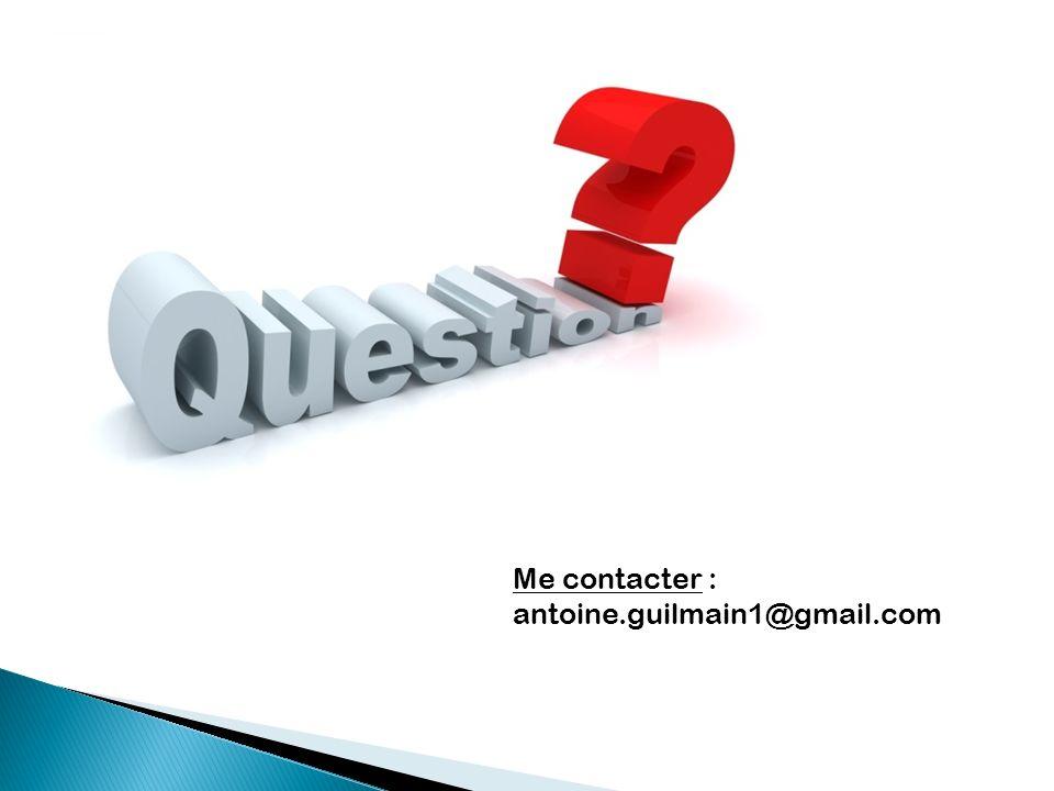 Me contacter : antoine.guilmain1@gmail.com