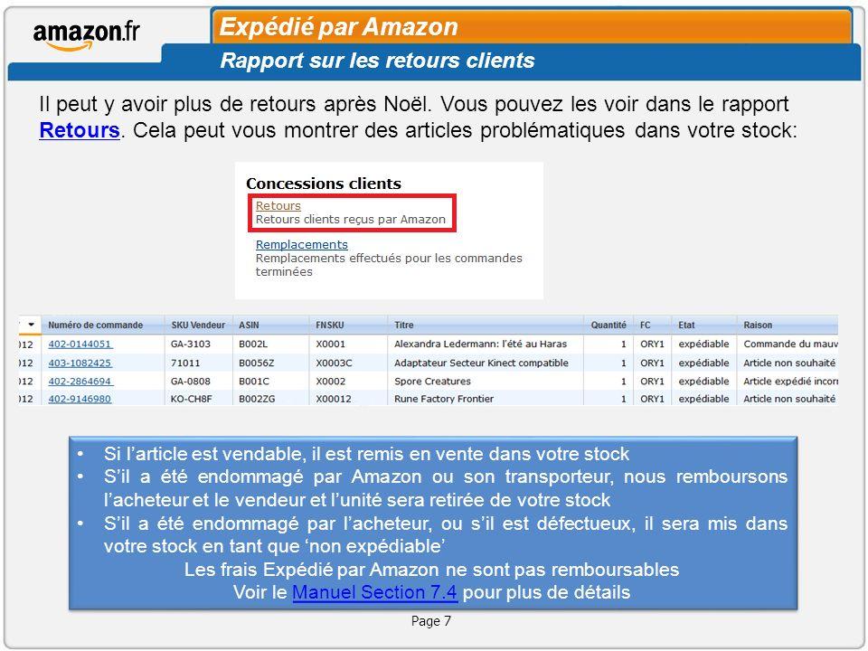 Agenda Aperçu des Rapports Expédié par Amazon Rapports sur les ventes Rapport sur les retours clients Rapport sur létat du stock Stockage de longue durée Nouveautés Questions et réponses Références utiles Page 8