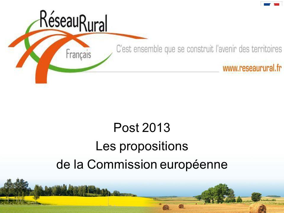 Post 2013 Les propositions de la Commission européenne