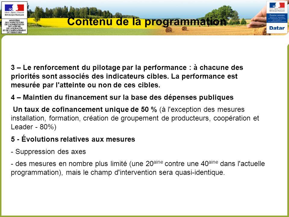 Contenu de la programmation 3 – Le renforcement du pilotage par la performance : à chacune des priorités sont associés des indicateurs cibles. La perf