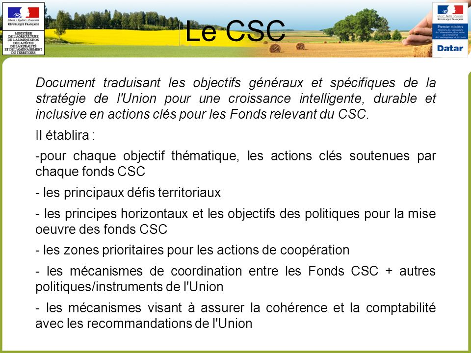 Le CSC Document traduisant les objectifs généraux et spécifiques de la stratégie de l'Union pour une croissance intelligente, durable et inclusive en