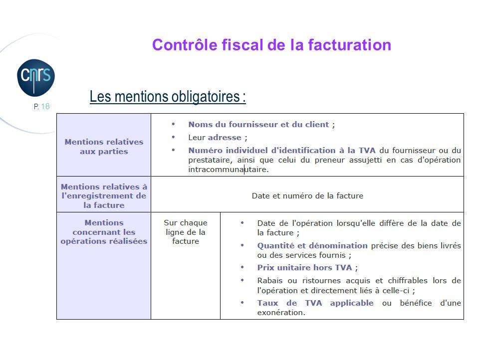 P. 18 Contrôle fiscal de la facturation Les mentions obligatoires :