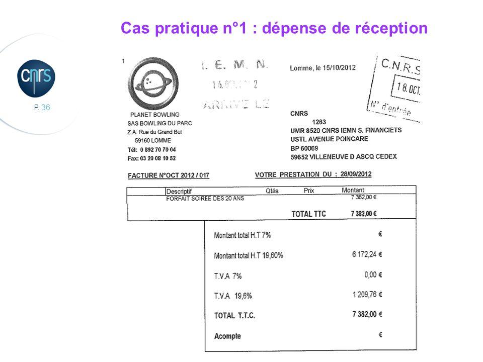 P. 36 Cas pratique n°1 : dépense de réception