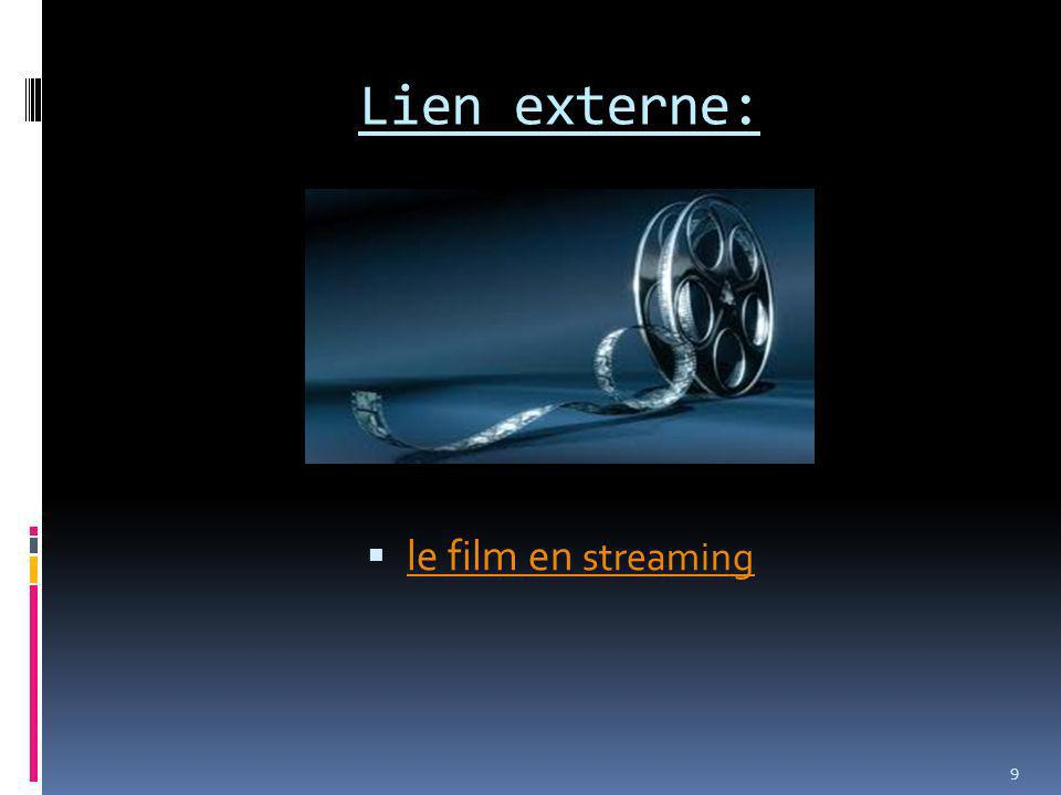 Lien externe: le film en streaming le film en streaming 9