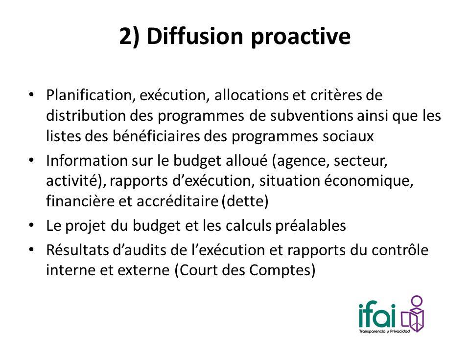 2) Diffusion proactive Planification, exécution, allocations et critères de distribution des programmes de subventions ainsi que les listes des bénéfi