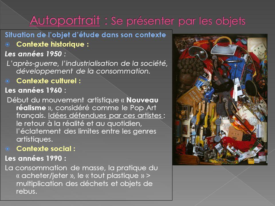Situation de lobjet détude dans son contexte Contexte historique : Les années 1950 : Laprès-guerre, lindustrialisation de la société, développement de