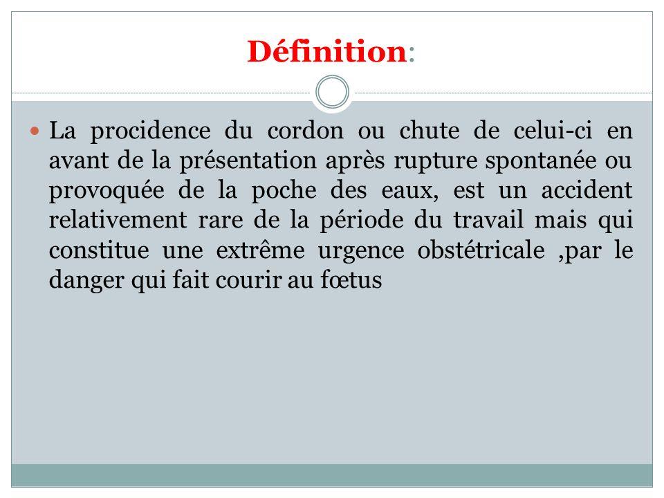selon le niveau où se trouve le cordon, la procidence du cordon est classifiée en : procidence du cordon type I : le cordon est en intravaginal procidence du cordon type II : le cordon est à la vulve procidence du cordon type III : le cordon est à l extérieur de la vulve