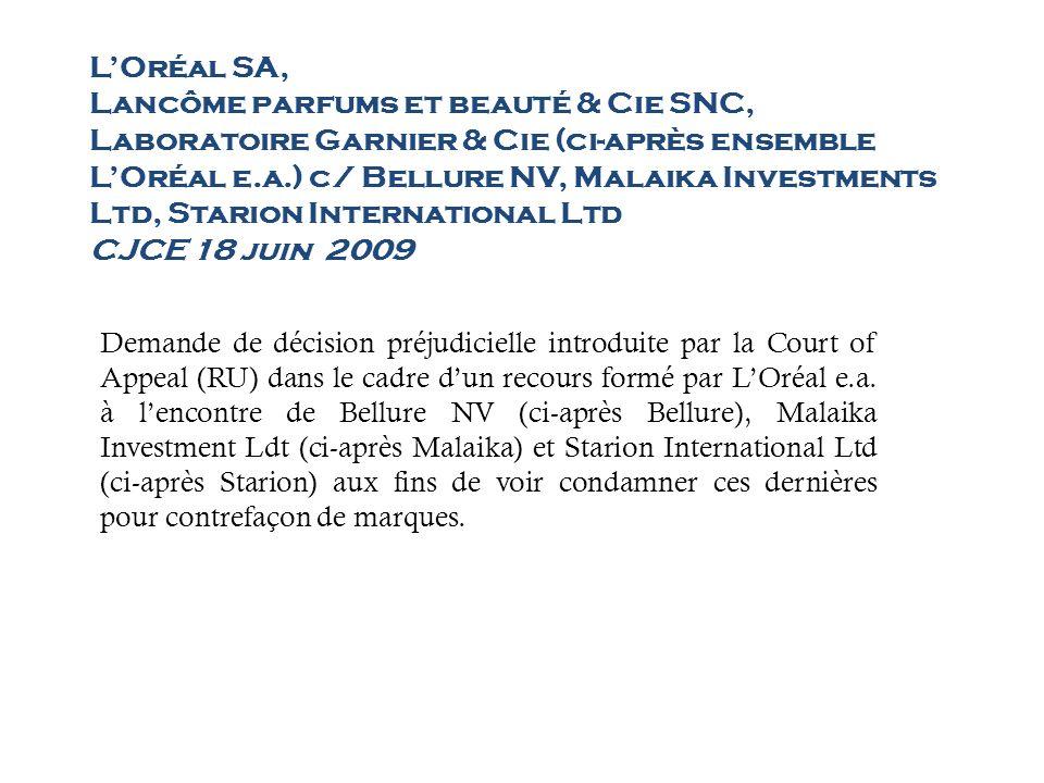 LOréal SA, Lancôme parfums et beauté & Cie SNC, Laboratoire Garnier & Cie (ci-après ensemble LOréal e.a.) c/ Bellure NV, Malaika Investments Ltd, Starion International Ltd CJCE 18 juin 2009 LOréal e.a.