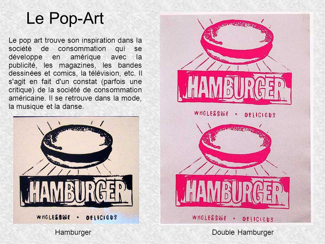 Le Pop-Art Le pop art trouve son inspiration dans la société de consommation qui se développe en amérique avec la publicité, les magazines, les bandes dessinées et comics, la télévision, etc.