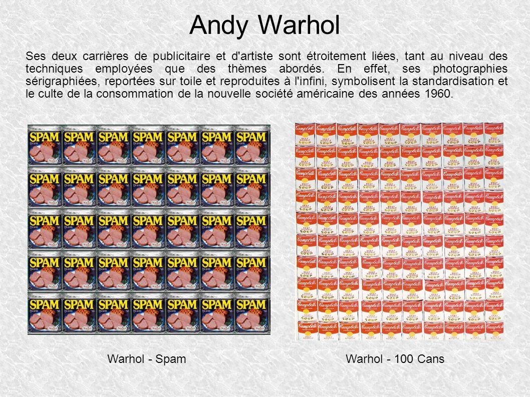 Andy Warhol Ses deux carrières de publicitaire et d artiste sont étroitement liées, tant au niveau des techniques employées que des thèmes abordés.