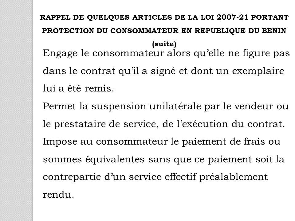 Engage le consommateur alors quelle ne figure pas dans le contrat quil a signé et dont un exemplaire lui a été remis.