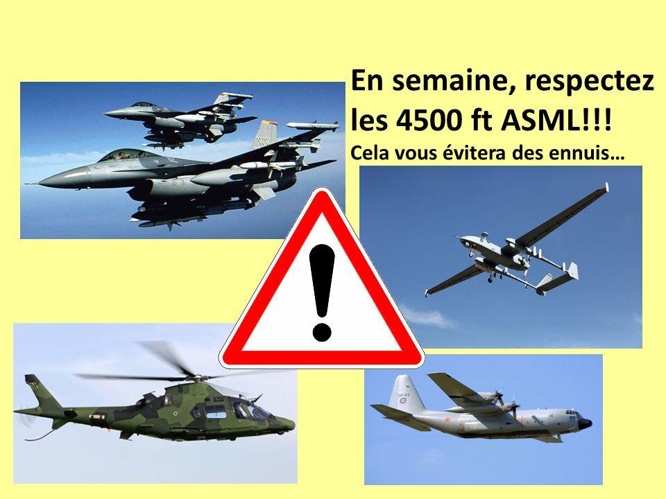 En semaine, respectez les 4500 ft ASML!!! Cela vous évitera des ennuis…