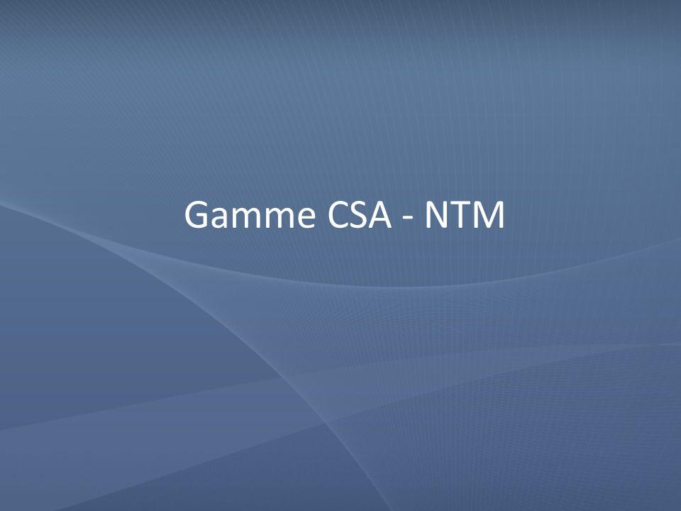 Gamme CSA - NTM