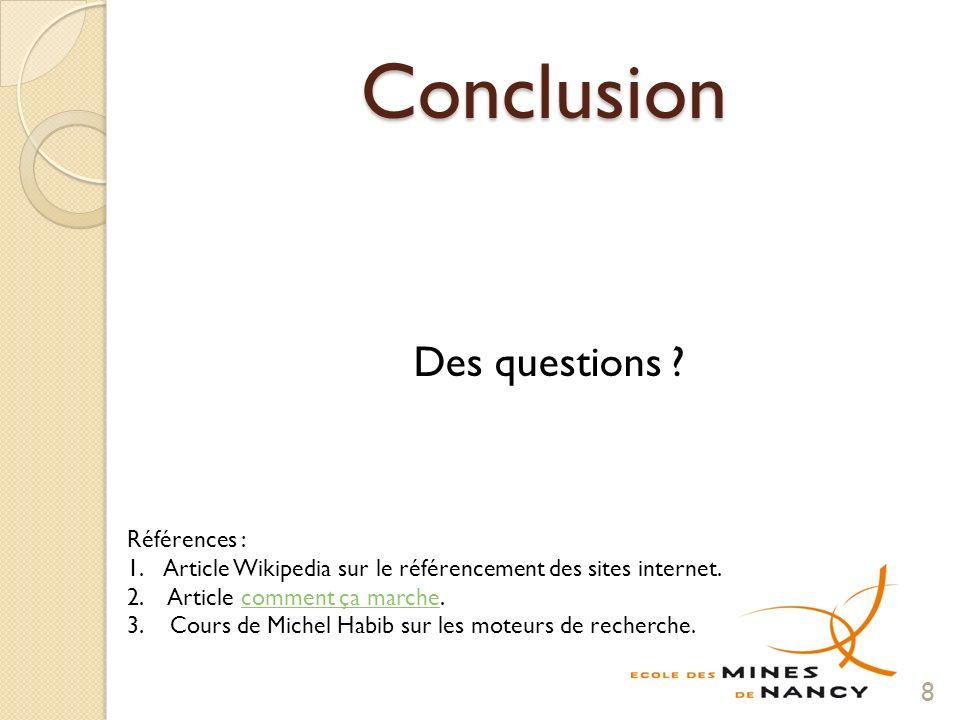 Conclusion Des questions .