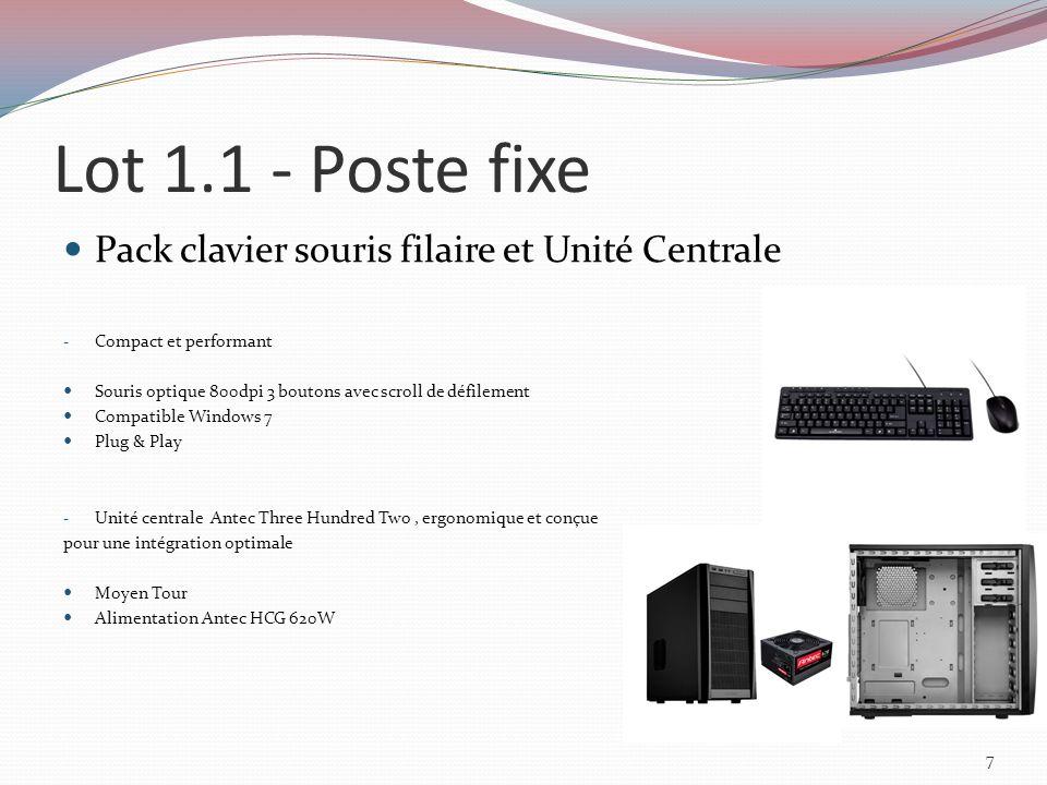Lot 1.1 - Poste fixe Système dexploitation et composants en option - Windows 7 Professional SP1, Licence et support 1 PC, 64 bits, OEM, Microsoft - Barrettes DDR3 compatibles de 2 Go de mémoire vive supplémentaires Type de Mémoire DDR3 Capacité 2 Go Fréquence 1333 MHz Normes PC3 10600 CAS 9 - Barrettes DDR3 compatibles de 4 Go de mémoire vive supplémentaires Type de Mémoire DDR3 Capacité 4 Go Fréquence 1333 MHz Normes PC3 10600 CAS 9 8
