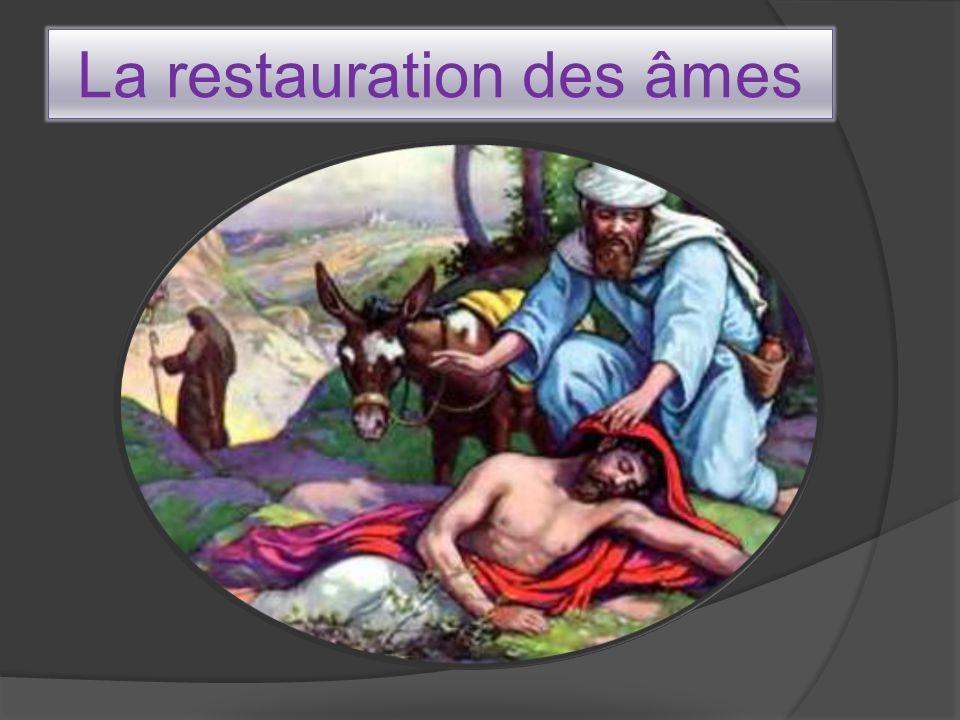 La restauration des âmes