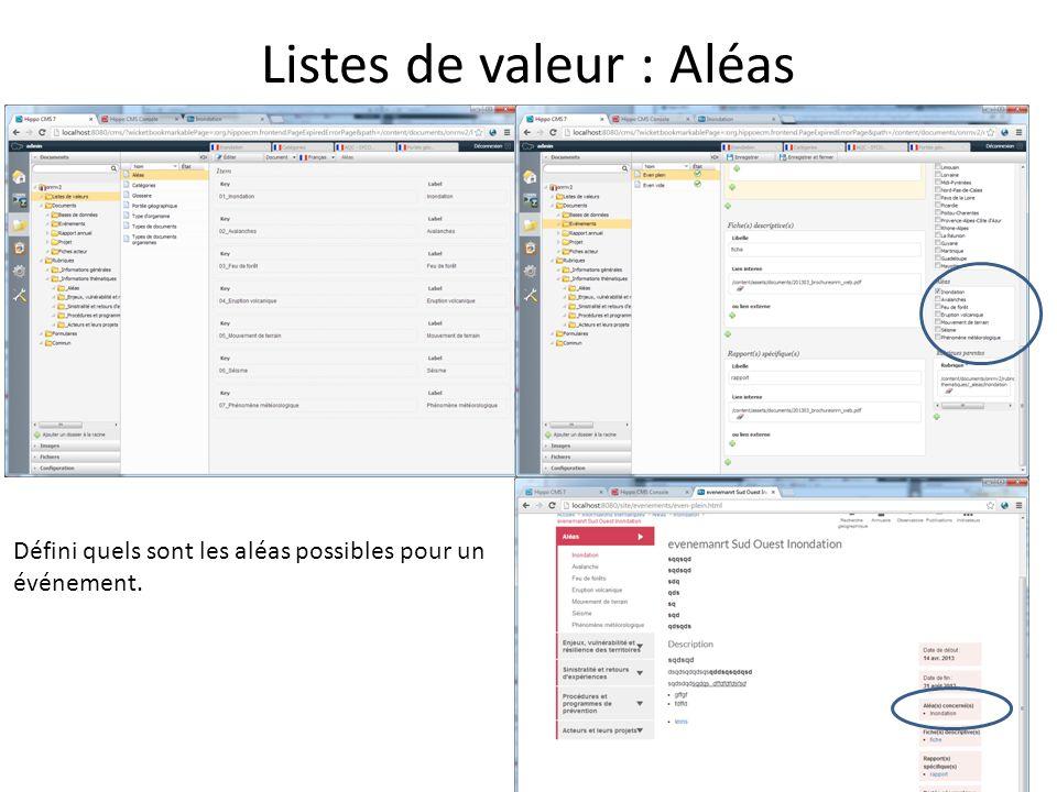 Listes de valeur : Aléas Défini quels sont les aléas possibles pour un événement.