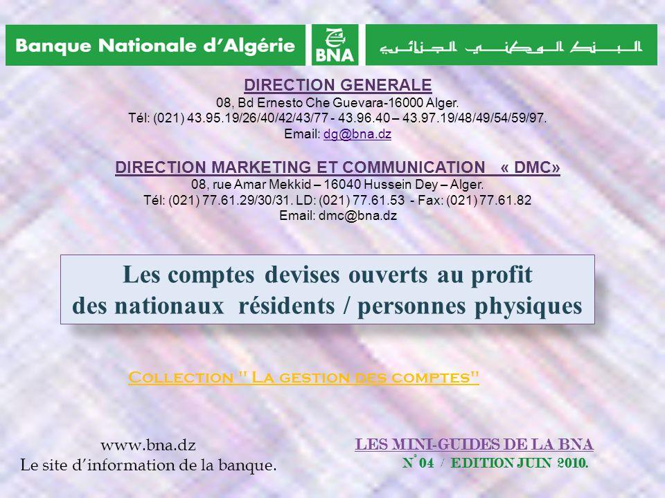 LES MINI-GUIDES DE LA BNA N° 04 / EDITION JUIN 2010. Les comptes devises ouverts au profit des nationaux résidents / personnes physiques Collection