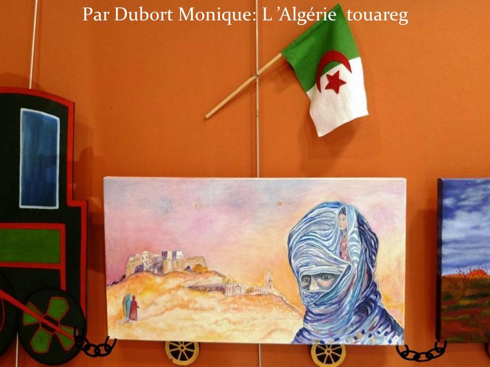 Par Dubort Monique: L Algérie touareg