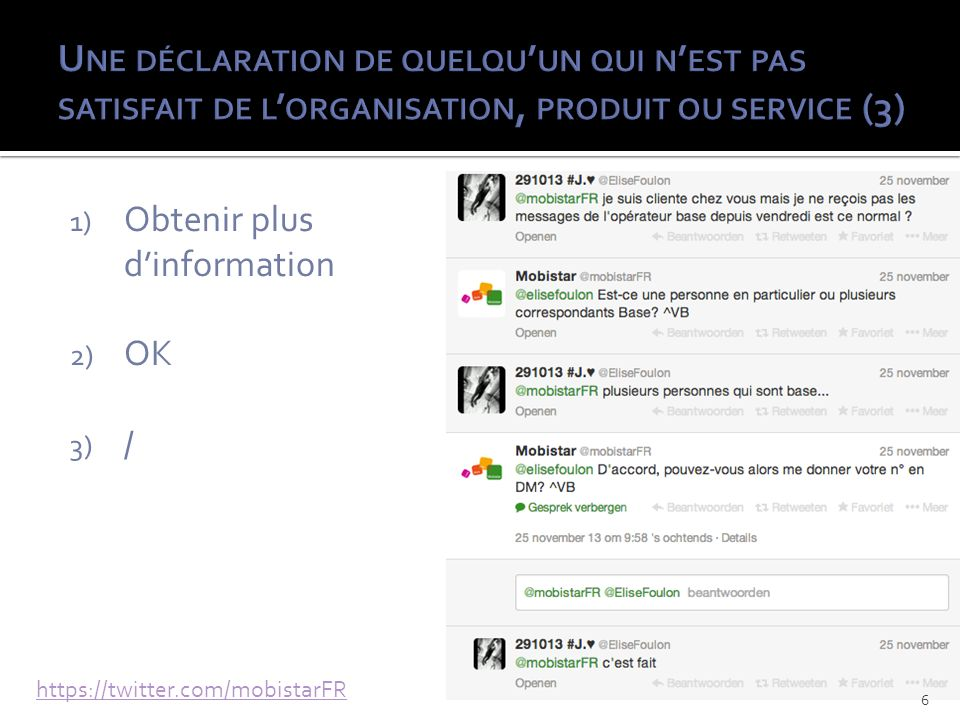 1) Obtenir plus dinformation 2) OK 3) / https://twitter.com/mobistarFR 6