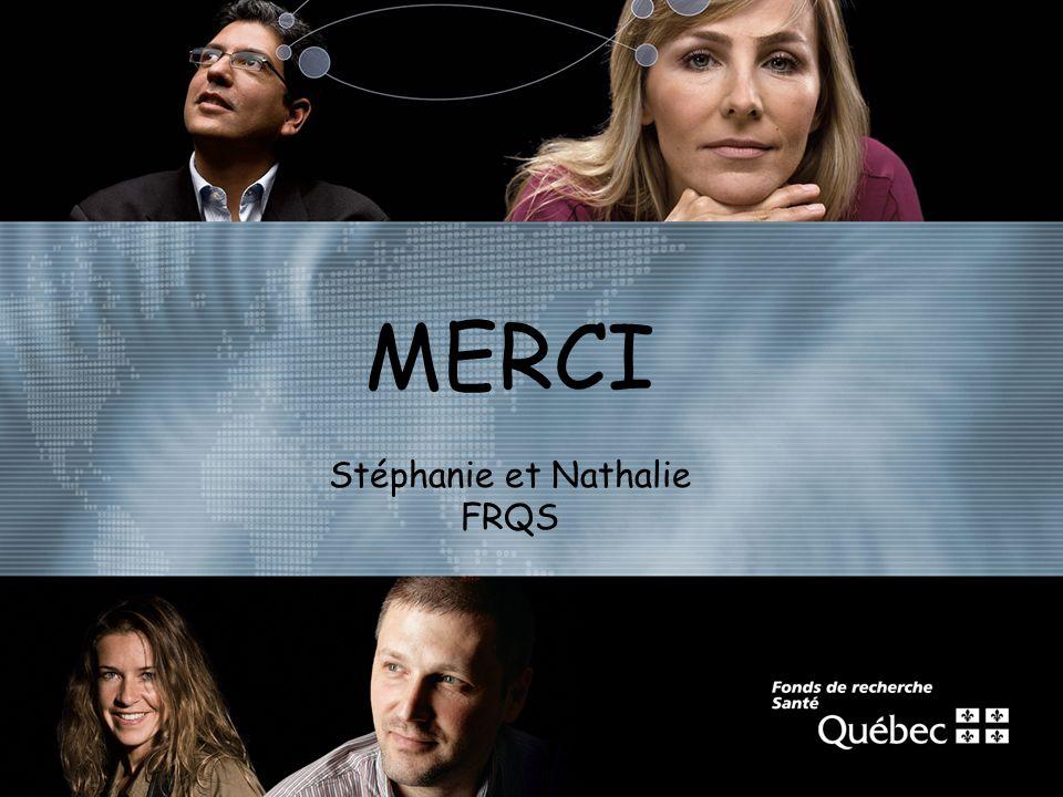 MERCI Stéphanie et Nathalie FRQS