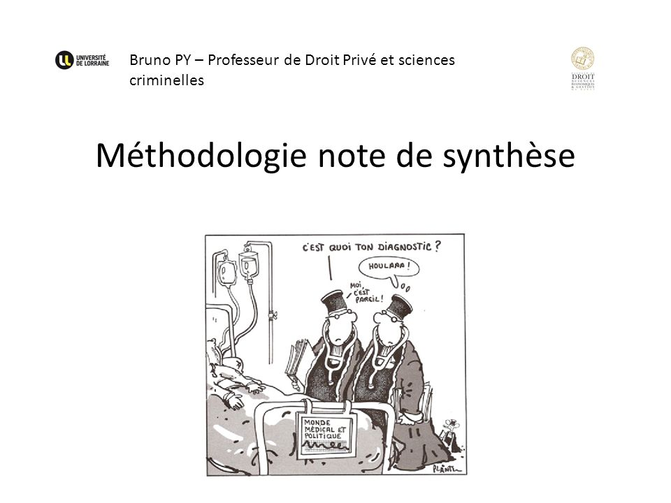 Méthodologie note de synthèse Bruno PY – Professeur de Droit Privé et sciences criminelles