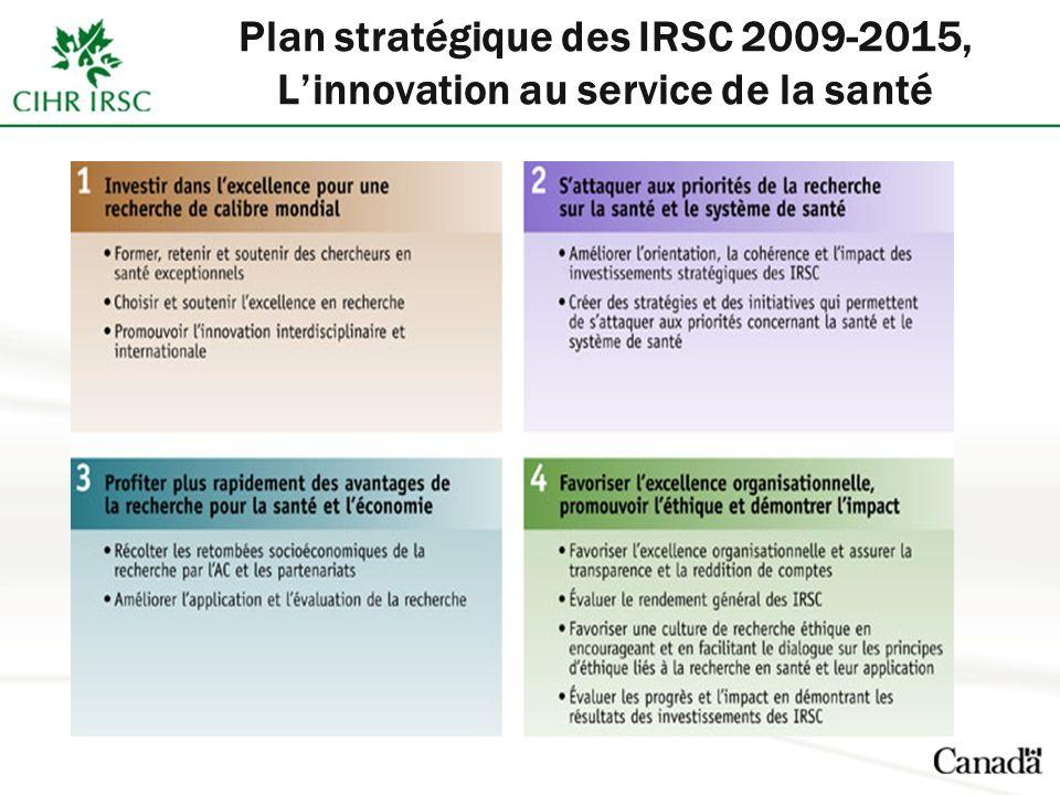 Plan stratégique des IRSC 2009-2015, Linnovation au service de la santé